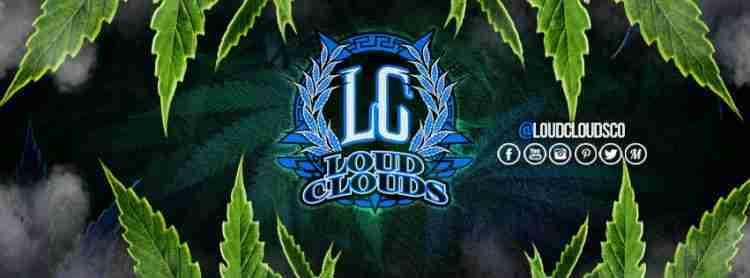 LoudClouds: Cannabis Culture